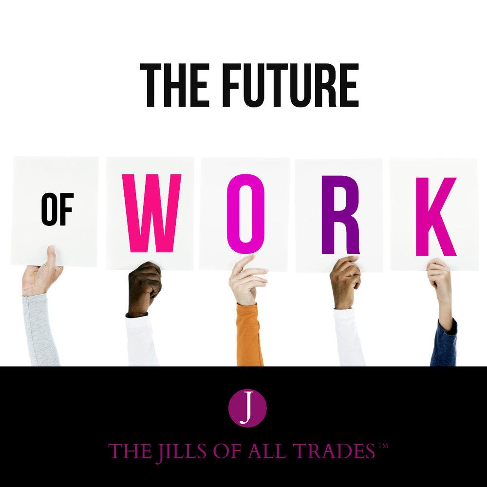 Jills are...The Future of Work.jpg