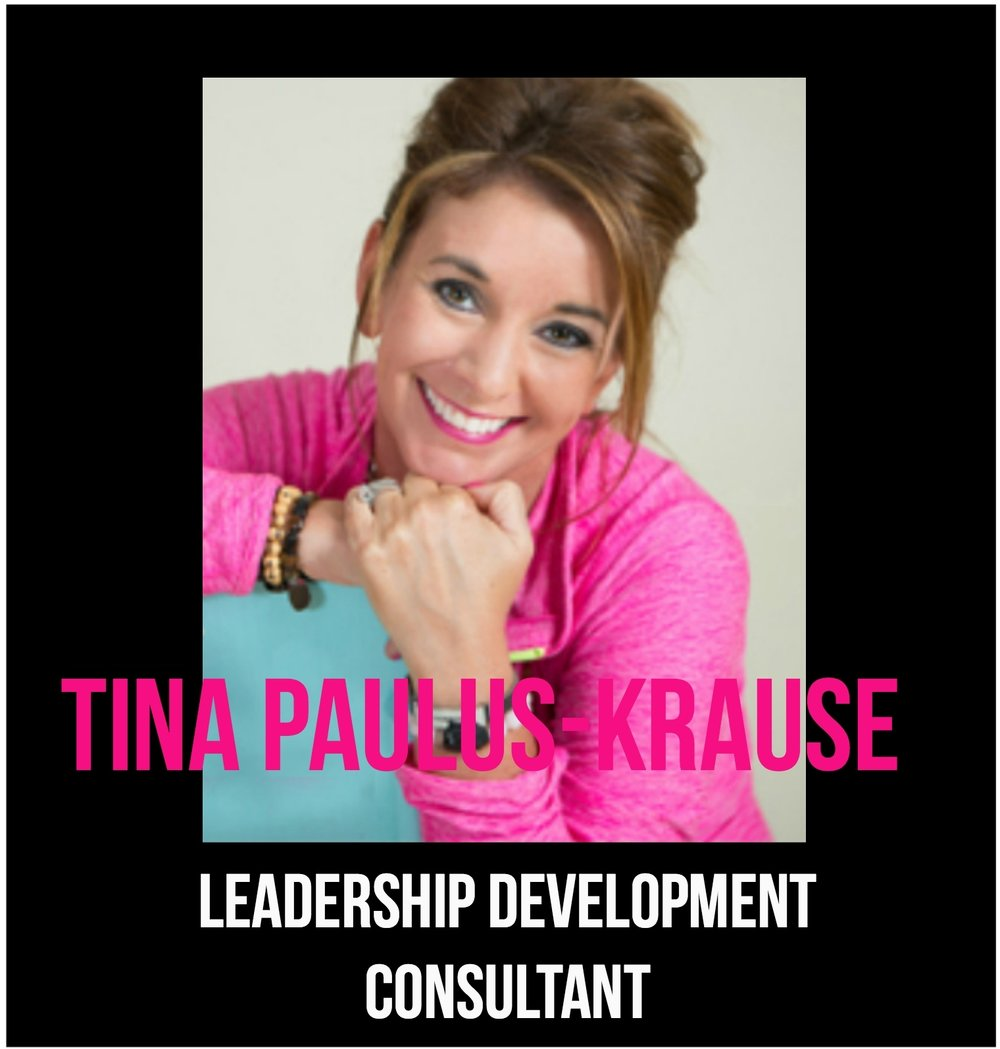 THE JILLS OF ALL TRADES™ Tina Paulus-Krause, CLF, Leadership Development Consultant