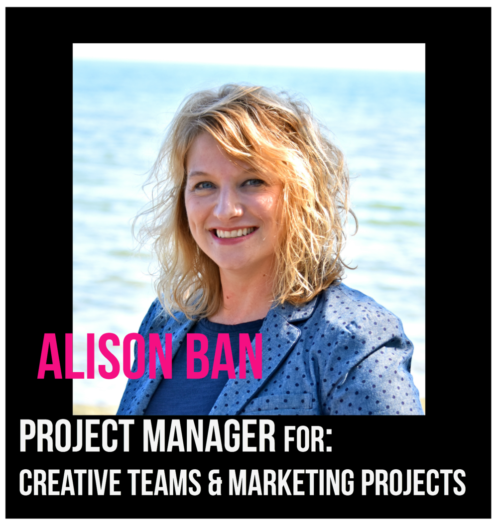 THE JILLS OF ALL TRADES™ Alison Ban Project Manager for Creative Teams