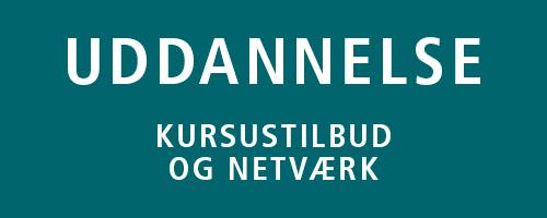 Uddannelse - kursustilbud og netværk