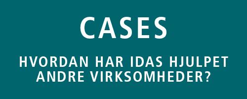 Cases - hvordan har IDAS hjulpet andre virksomheder?