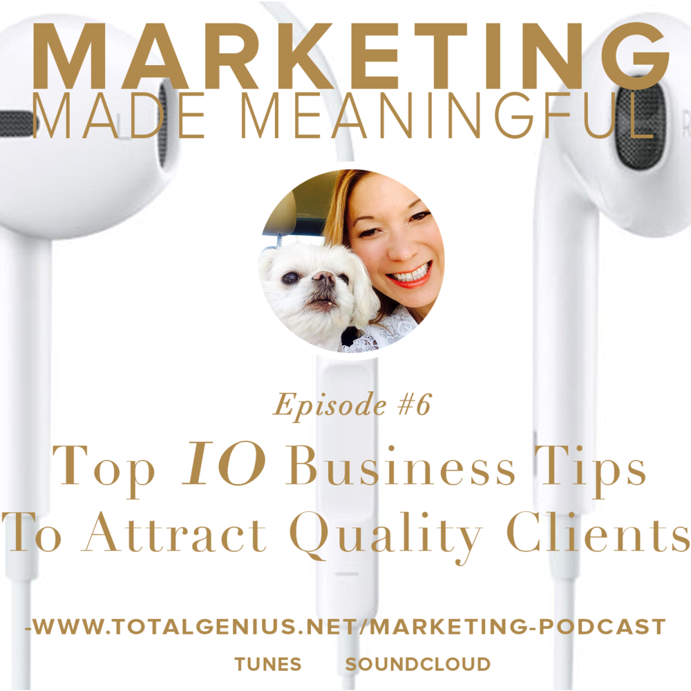 The-top-10-business-tips to attract-quality-clients