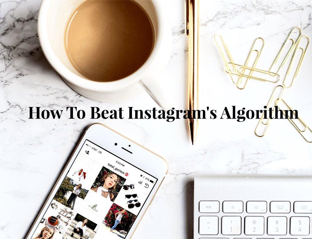 Beat Instagram's Algorithm.jpg