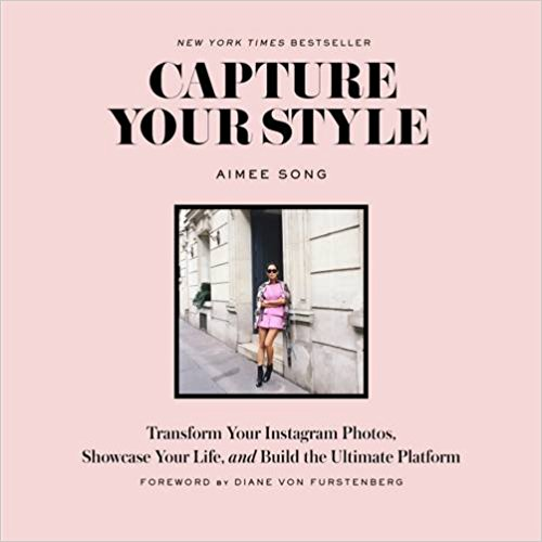 Aimee Song Capture your Style - Instagram book, influencer marketing