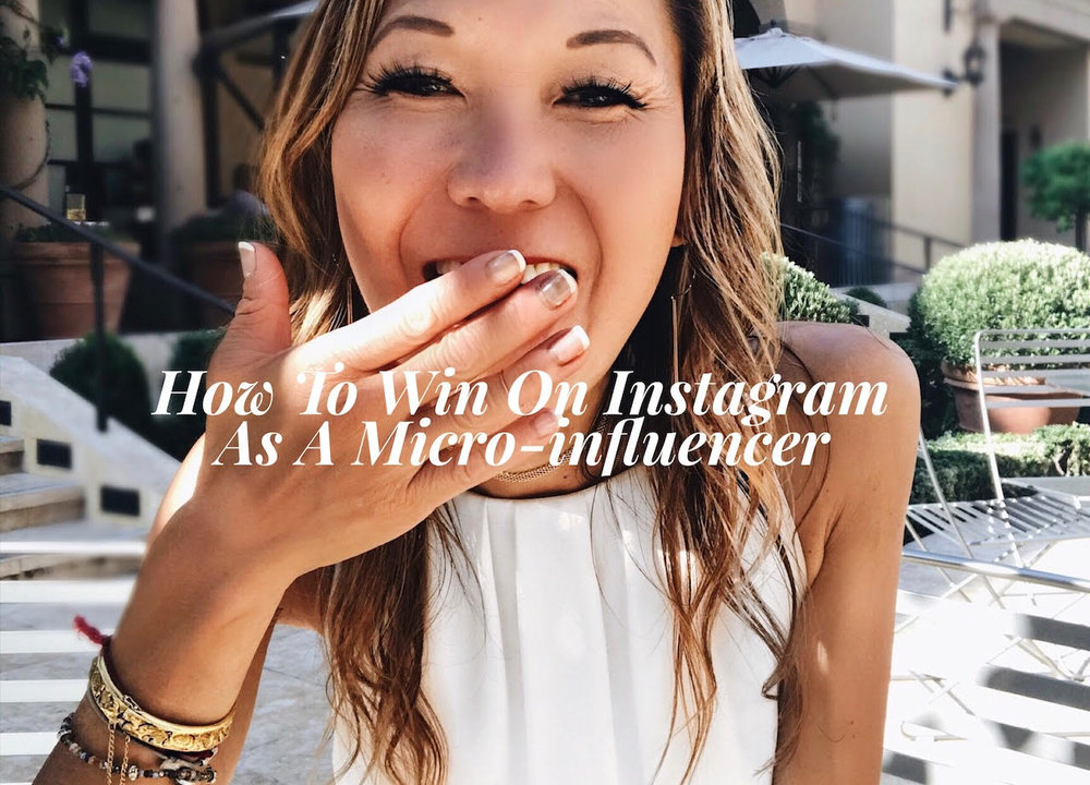 How To Win On Instagram As a Micro-influencer