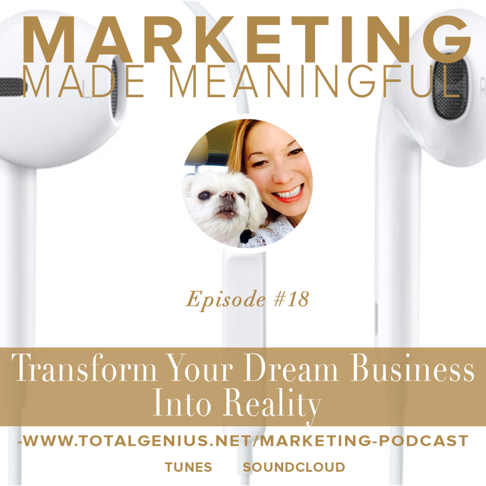 episode #18: Transform your business dream into reality #marketing #podcast #entrepreneur