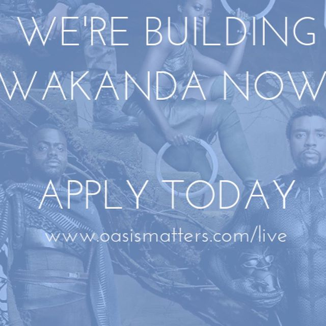 OASIS Live is Live! Visit the link in our bio and join us as we build Wakanda Now!