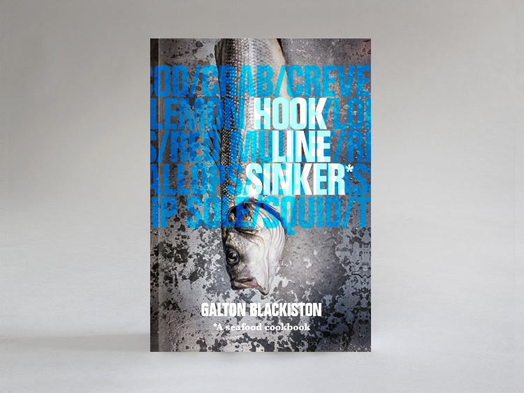 Hook Line Sinker by Galton Blackiston