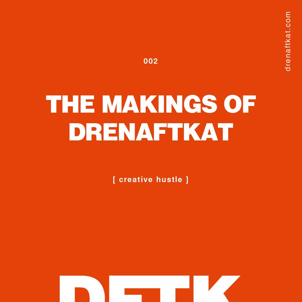 the-makings-of-drenaftkat.png