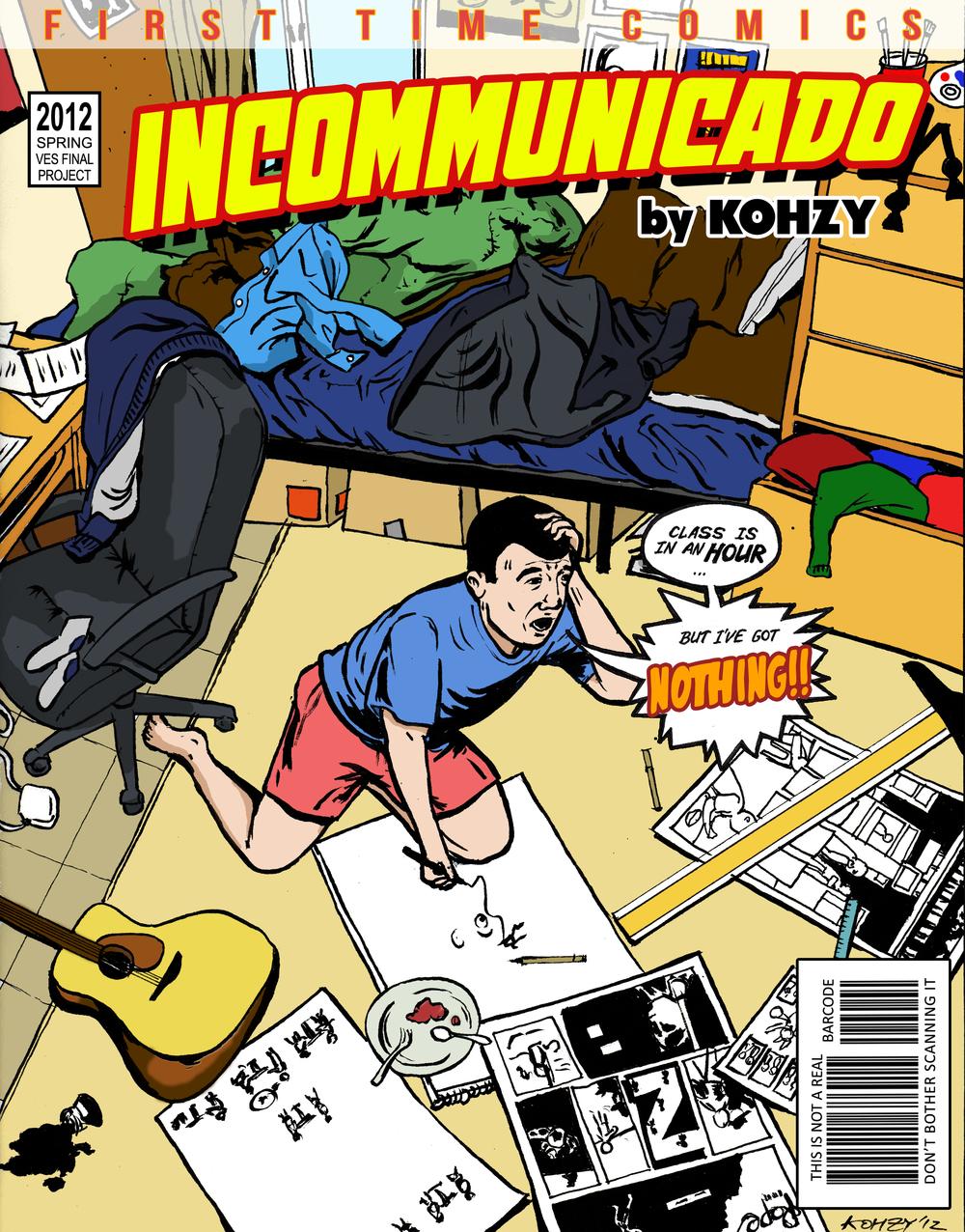 Cover of Incommunicado Magazine