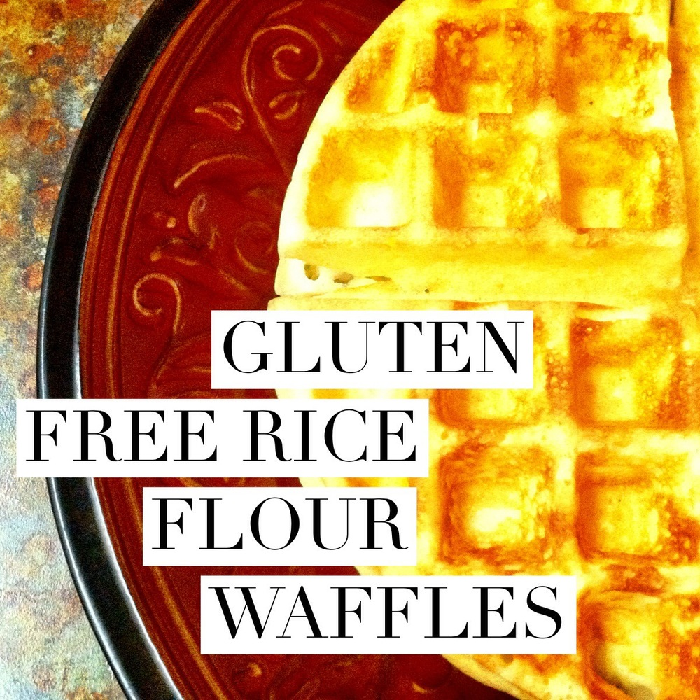 Gluten free rice flour waffles