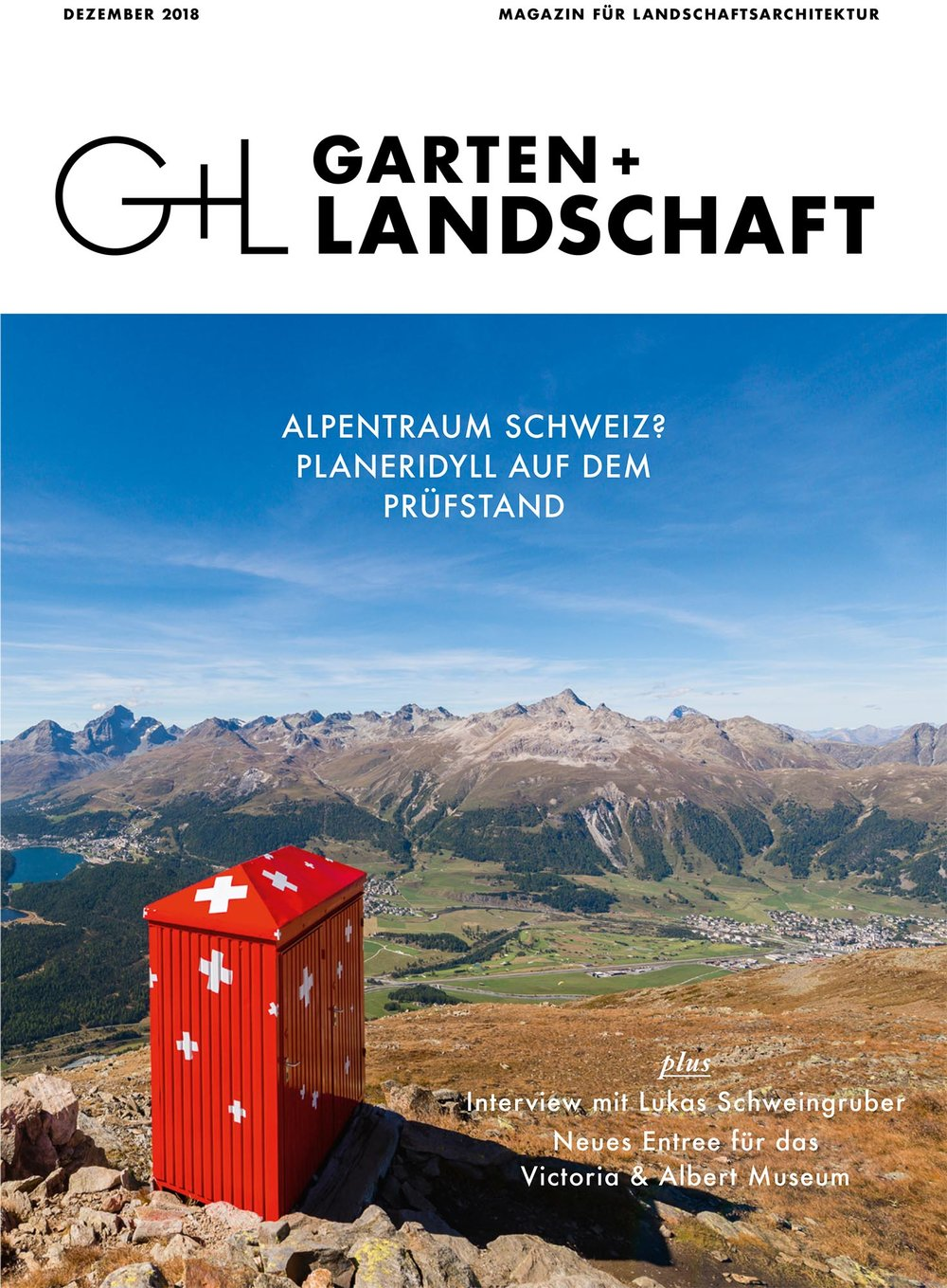 Adieu Heidiland  Jan Stadelmann & Daia Stutz in: Garten + Landschaft 12/2018: Alpentraum Schweiz? Planeridyll auf dem Prüfstand Callwey Verlag, 2018 ► Artikel