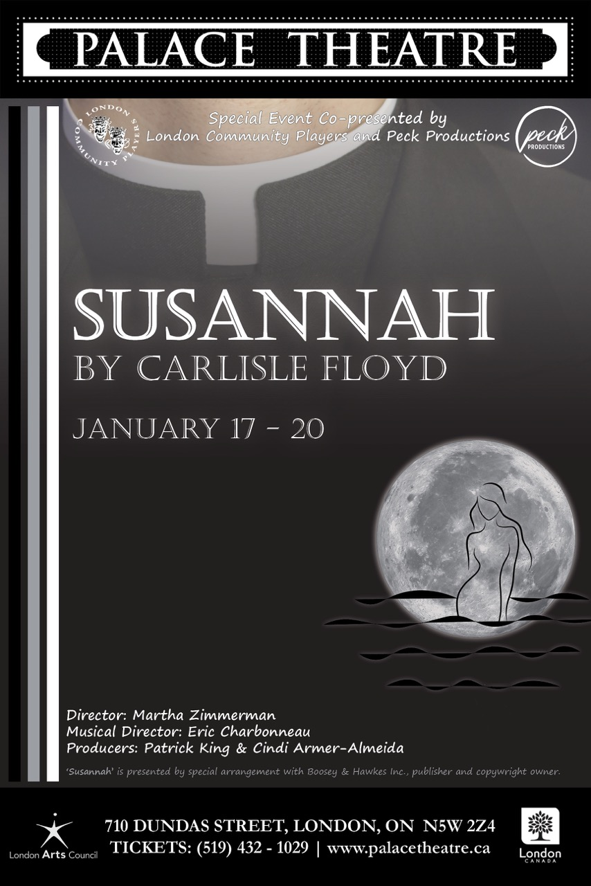 "Susannah the Opera - By Carlisle FloydDirector Martha ZimmermanPresented by PECK Productions & LCPMain Stage, January 17-20, 2019Based on the Apocryphal tale ""Susannah and the Elders"