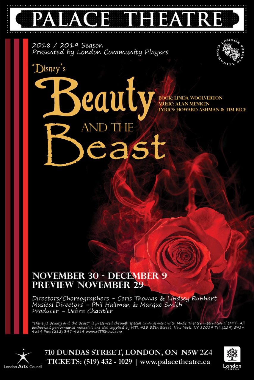 Disney's Beauty and the Beast - Book by Linda Woolverton, Music by Alan Menken, Lyrics by Howard Ashman & Tim RiceDirector Ceris ThomasPresented by LCPMain Stage, Nov. 29 - December 9, 2018Be Our Guest as we invite you to step into the enchanted world of Broadway's modern classic, Disney's Beauty and the Beast. Based upon the Academy Award-winning animated feature, this stage version includes all of the wonderful songs written by Alan Menken and the late Howard Ashman, along with new songs by Mr. Menken and Tim Rice. Nominated for nine Tony Awards, including Best Musical. You and your family will be thrilled by the wonder and adventure of this Tale as Old as Time.