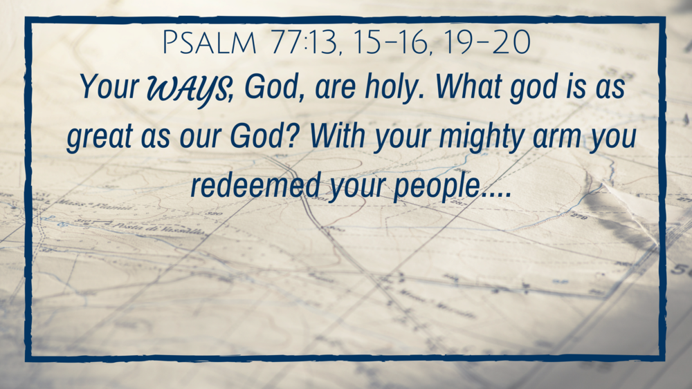 Holy Ways - God's ways are different and set apart. They're going to seem unfamiliar to us because He isn't like us. But there is no god who is like our God!