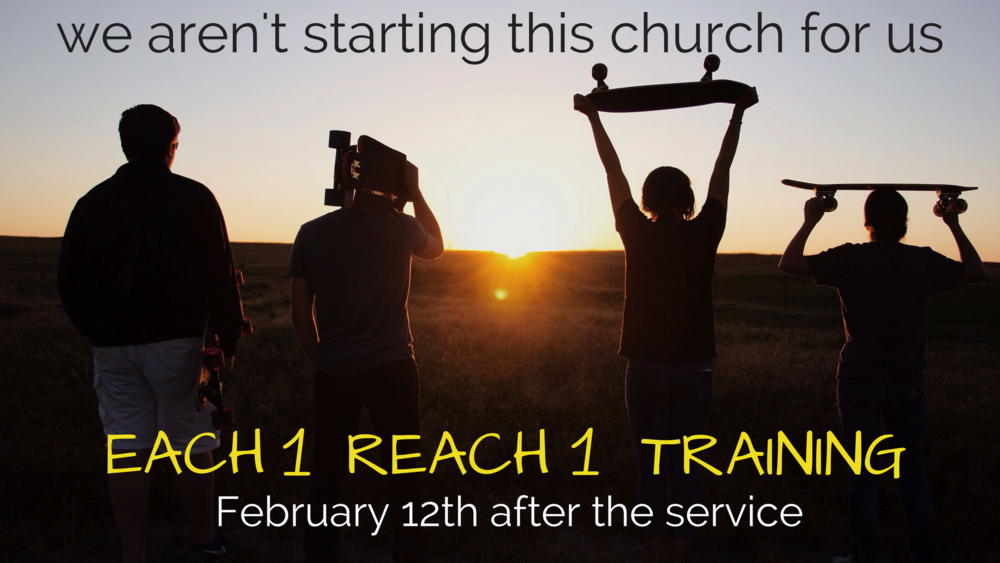 Next Sunday Chad V. will be teaching us again how to reach out to our friends and family right after the worship service. Childcare provided. Please bring a few dollars for pizza.