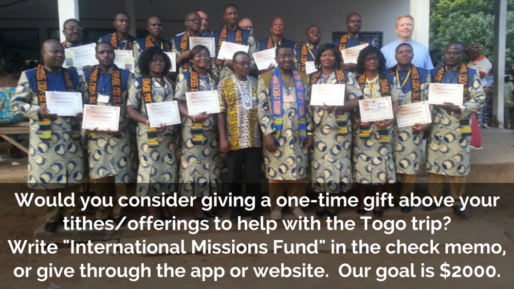"To give towards the Togo Partnership, go to  PUSHPAY  and designate the fund to ""INTERNATIONAL MISSIONS FUND"". Thank you."