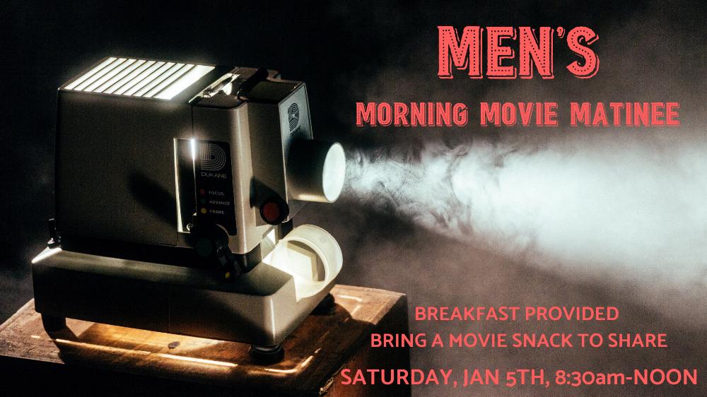 Men's Morning Movie Matinee.png