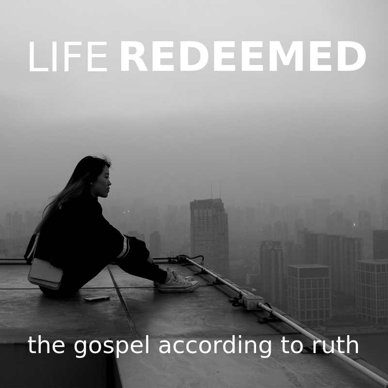 LIFE REDEEMED RUTH.png
