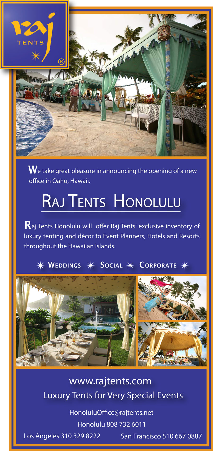 Raj Tents Honolulu office announcement
