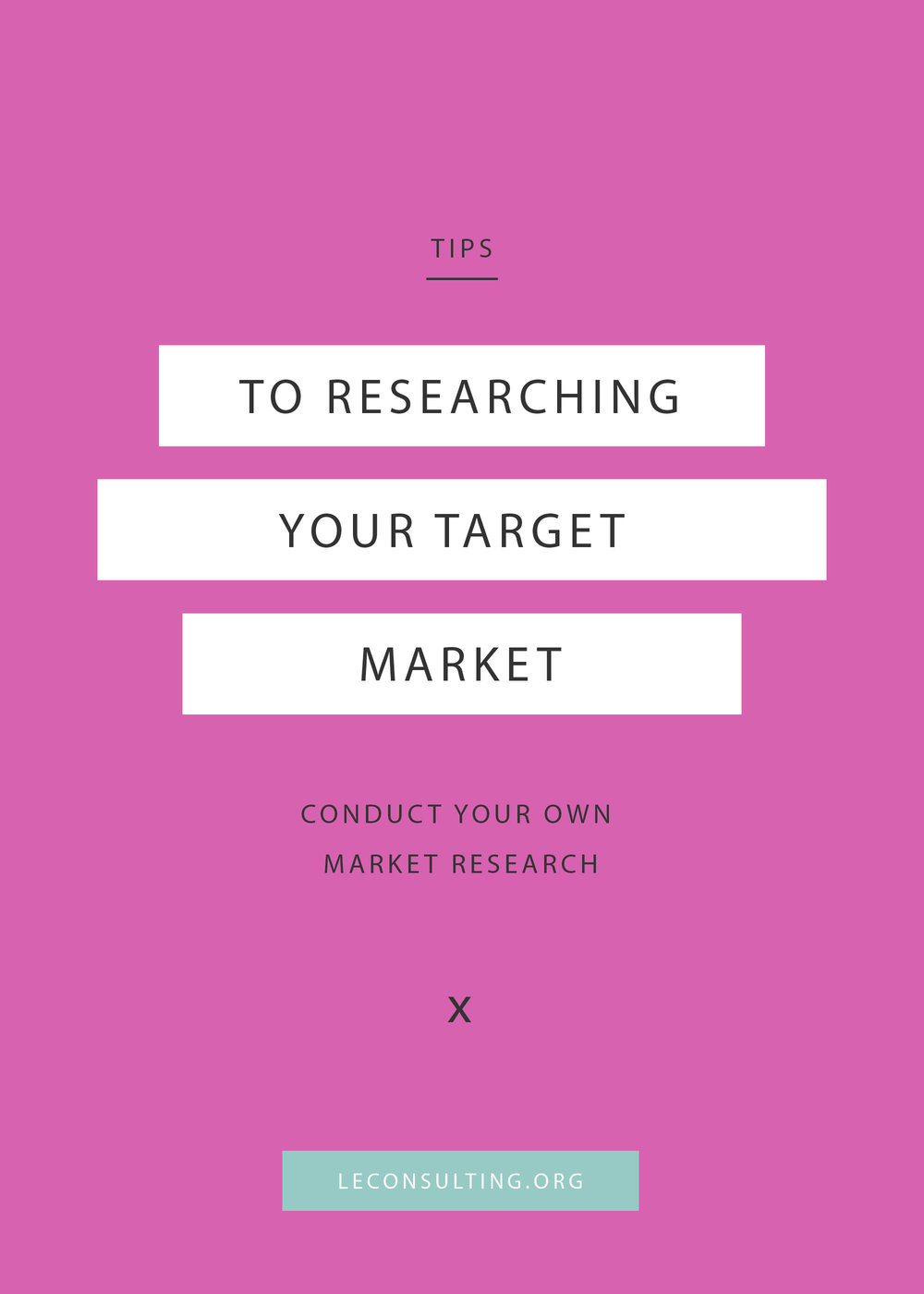 You know how important it is for your creative business to identify its target market, but you're just not sure how to go about it. Click through to read how you can conduct your own target market research and make sure your business will appeal to the right people. | LE Consulting