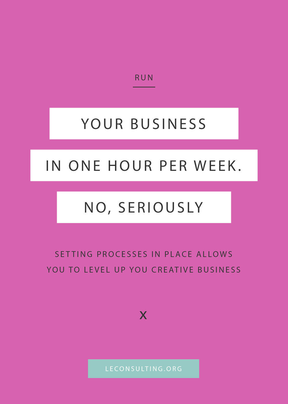 As creative entrepreneurs, we sometimes run around looking like a chicken with its head cut off. Not exactly ideal when running a business. It doesn't have to like that though. By setting processes in place, you can learn how to run your business in as little one hour a day. Click through to read how to level up your creative business. | LE Consulting