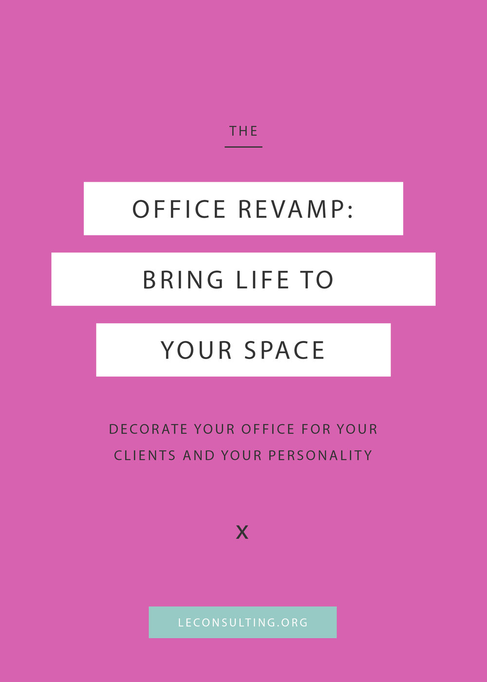 Most creative entrepreneurs start off in a home office and then move on to a bigger office space. While the idea is to have an office space to meet clients, it's important to create an office space that reflects your personality. Click through to read our four tips decorating your new office space for your business. | LE Consulting