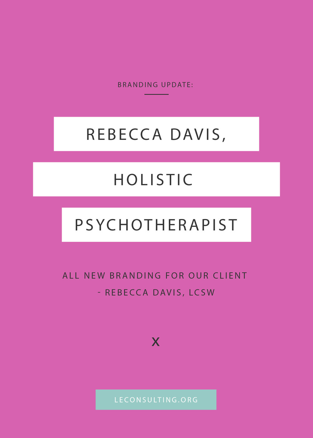 Rebecca Davis, a holistic psychotherapist, turned to Le Consulting for branding assistance. Click through to see the outcome of Rebecca's branding update. If you need marketing assistance for your creative business, contact Le Consulting at leconsulting.org. | LE Consulting