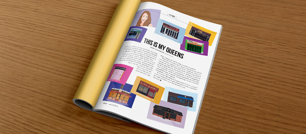 My illustrations were featured in    E     DIBLE QUEENS MAGAZINE  , and I was asked to write an article about my experience living in Queens.