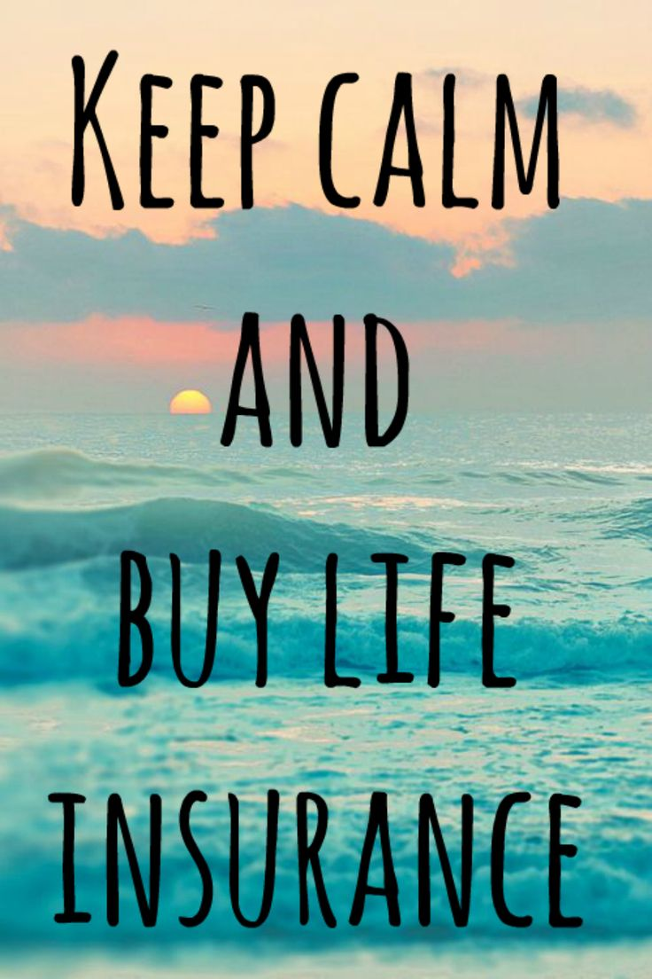 Keep Calm and Buy Life Insurance