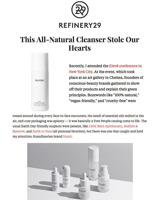 A huge thank you to @refinery29 and the wonderful @taylahgram for first of all attending the first #elev8showny and secondly writing this wonderful feature about @nuoriskincare. We also thank you Taylor for mentioning in your feature @mulleinandsparrow @littlebarnapothecary  and @earthtuface #nontoxic #consciousbeauty #pioneers #skin #luxury #thankyoufornoticingourmission