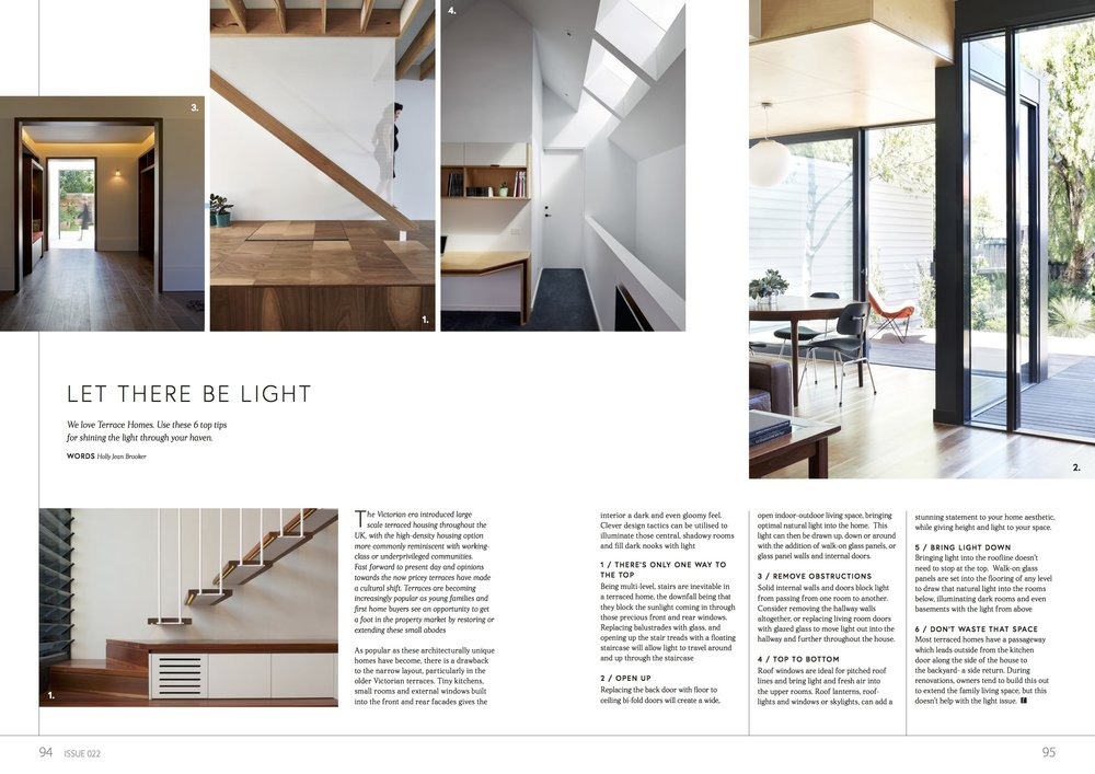 - Renovate Magazine 2017Interior advice column about how to bring more light into terraced homes.Words by Holly Jean Brooker