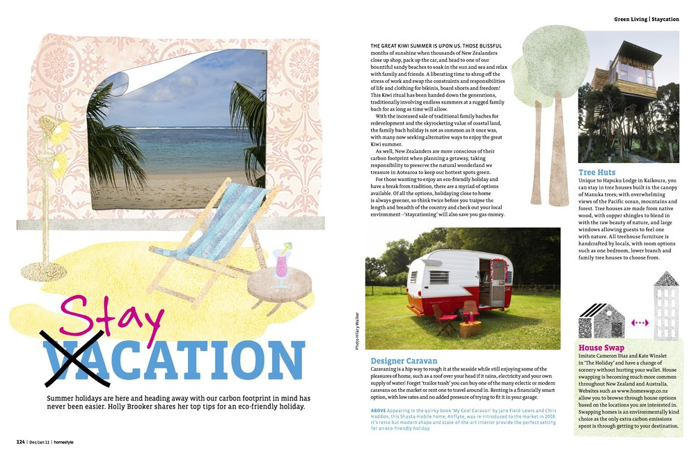 - Homestyle Magazine 2015Think outside the box when planning your next holiday.Words by Holly Jean Brooker