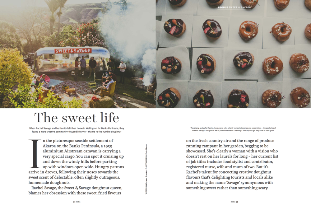 - Nadia Magazine 2017Sweet & Savage are serving freshly baked doughnuts from a '59 airstream caravan in Banks Peninsula and the sweet treats are selling like wild fire.Words by Holly Jean BrookerPhotography by Peta Mazey