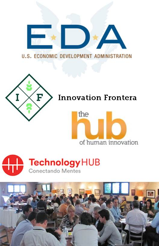 Participants from the innovation ecosystem in El Paso, TX, Las Cruces, NM, and Juarez, MX