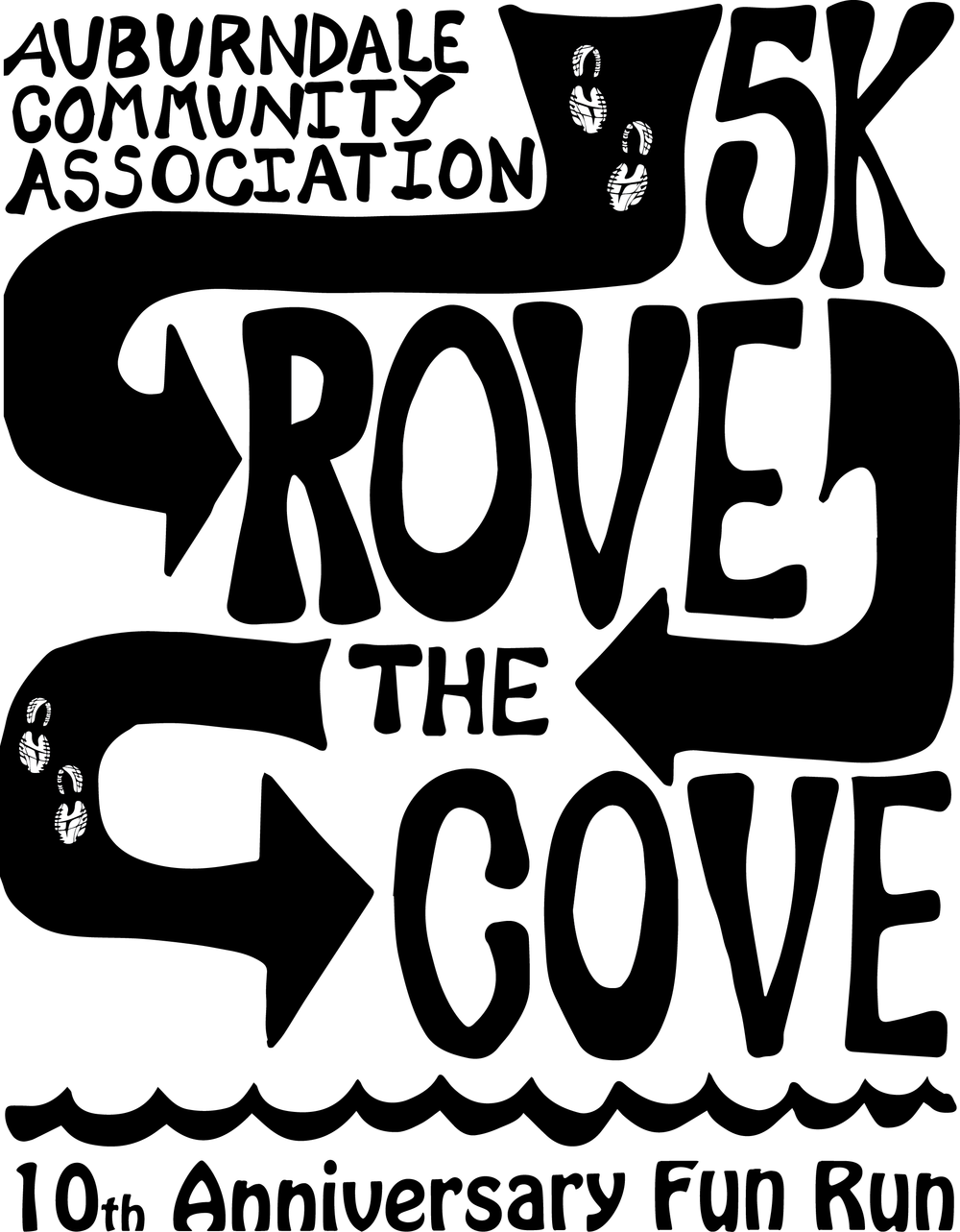 ROVE THE COVE  This is a design that I created for a local road race that wanted a graphic to put on their tee shirts as well as other collateral.