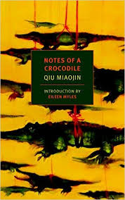 Notes of a Crocodile by Qiu Miaojin