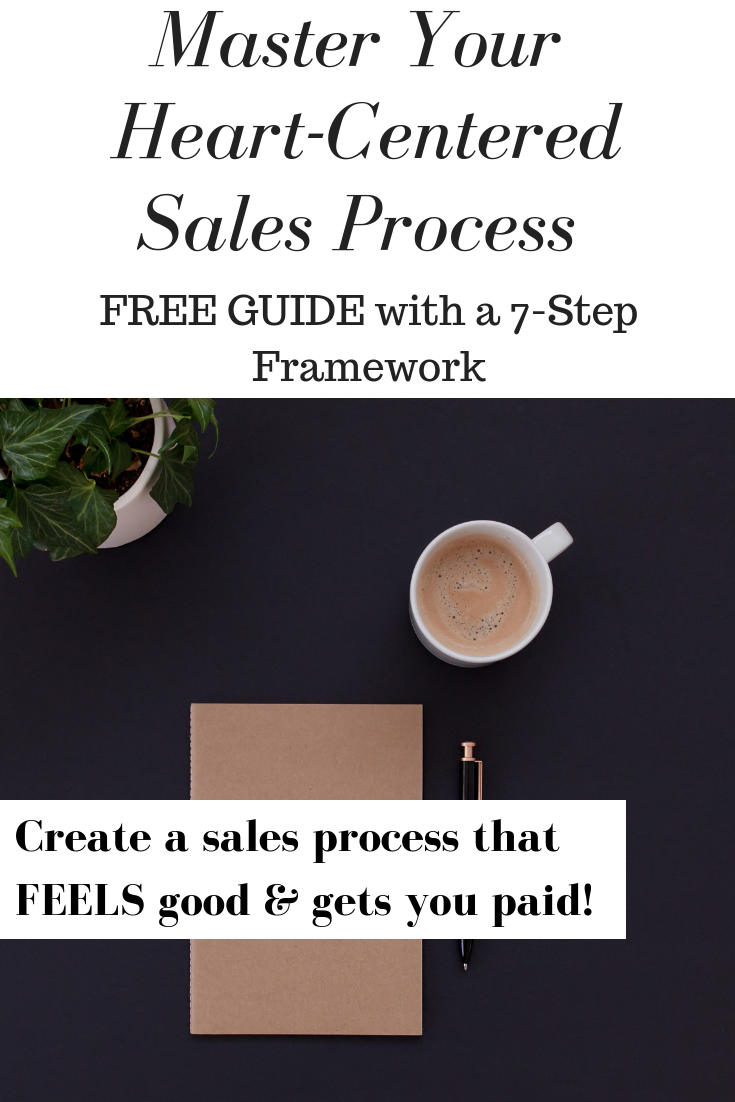 master your heart-centered sales process