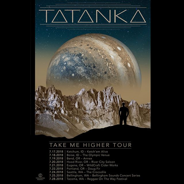 @Tatankadub Kicking off #TakeMeHigherTour  Come party w/us 😎🌲- 7/17- Ketchum, ID - Ketch'em Alive 7/18- Boise, ID - The Olympic Venue 7/19- Bend, OR - The Annex Bend 7/20- Hood River, OR - River City Saloon 7/21- Eugene,OR - WildCraft Cider Works 7/22- Portland, OR - Doug Fir Lounge 7/24- Seattle, WA - The Crocodile 7/25- Bellingham, WA - Downtown Sounds 7/26- Tacoma, WA - Reggae On The Way Festival