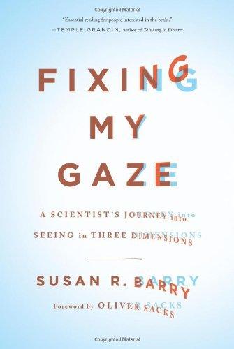 Dr. Susan R. Barry   Verlag:  Basic Books (1847)   ASIN:  B01K0UEXLQ