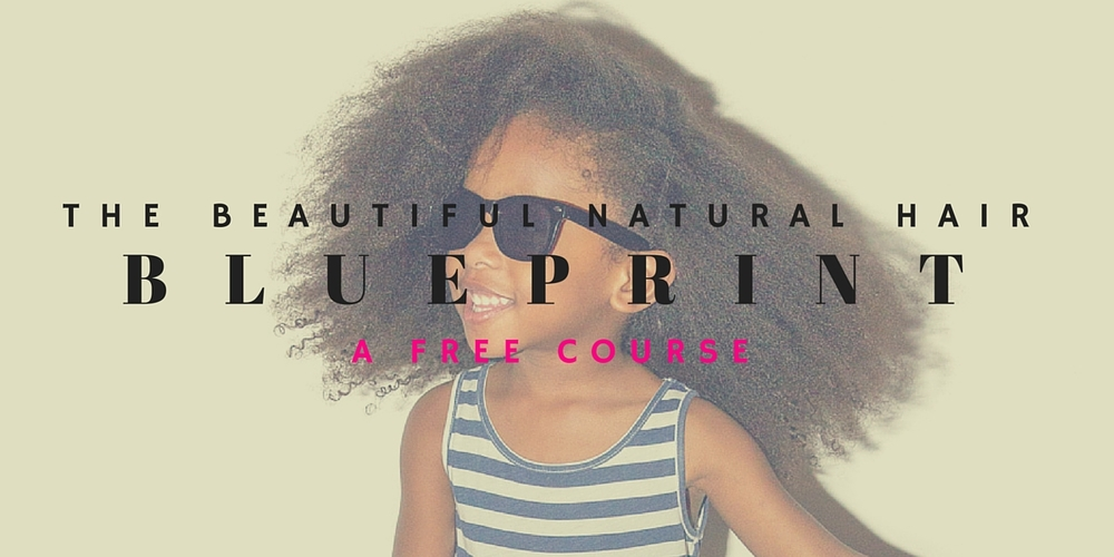 Our FREE 5 part email course that give you the blueprint to grow your daughter's natural hair.jpg