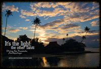 Tahiti: It's The Light