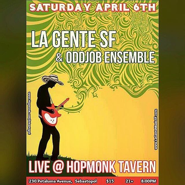Tonight!  Our friends @lagentesf and @oddjobensemble at @hopmonktavern !