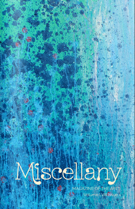 Miscellany Magazine of the Arts, Fall 2014