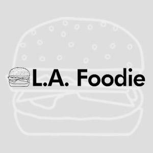 L. A. Foodie