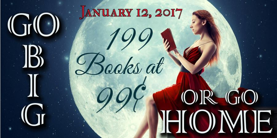 Go Big or Go Home || 199 Books at $0.99