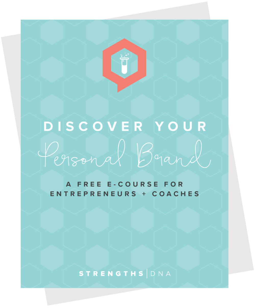 Discover Your Personal Brand - Free E-Course - Enroll Now http://strengthsdna.com/free-course