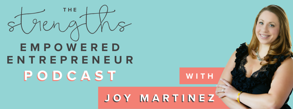 The Strengths Empowered Entrepreneur Podcast