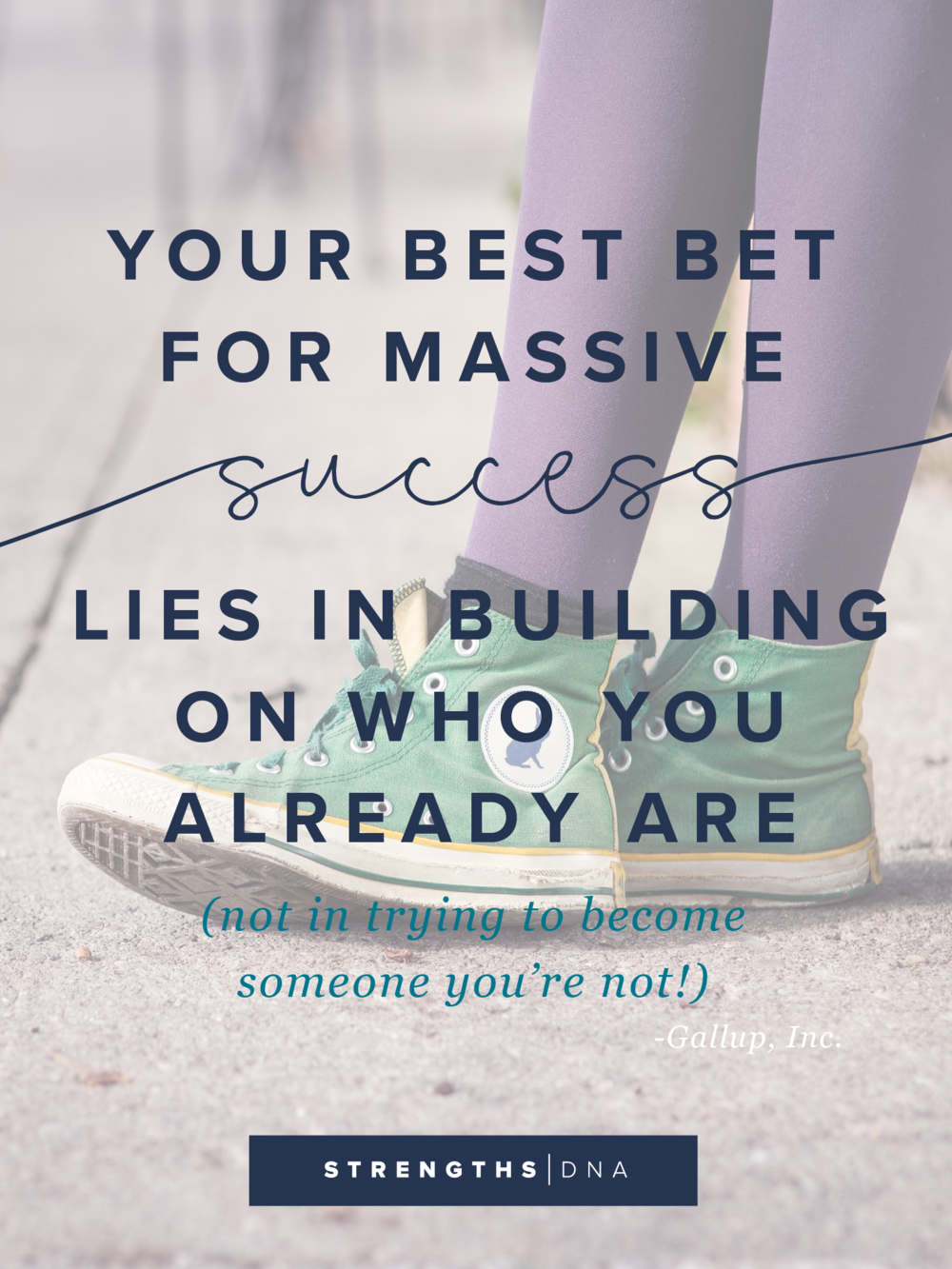 Your Best Bet for Massive Success Lies in Building on Who You Already Are, Not in Trying to Become Someone You're Not