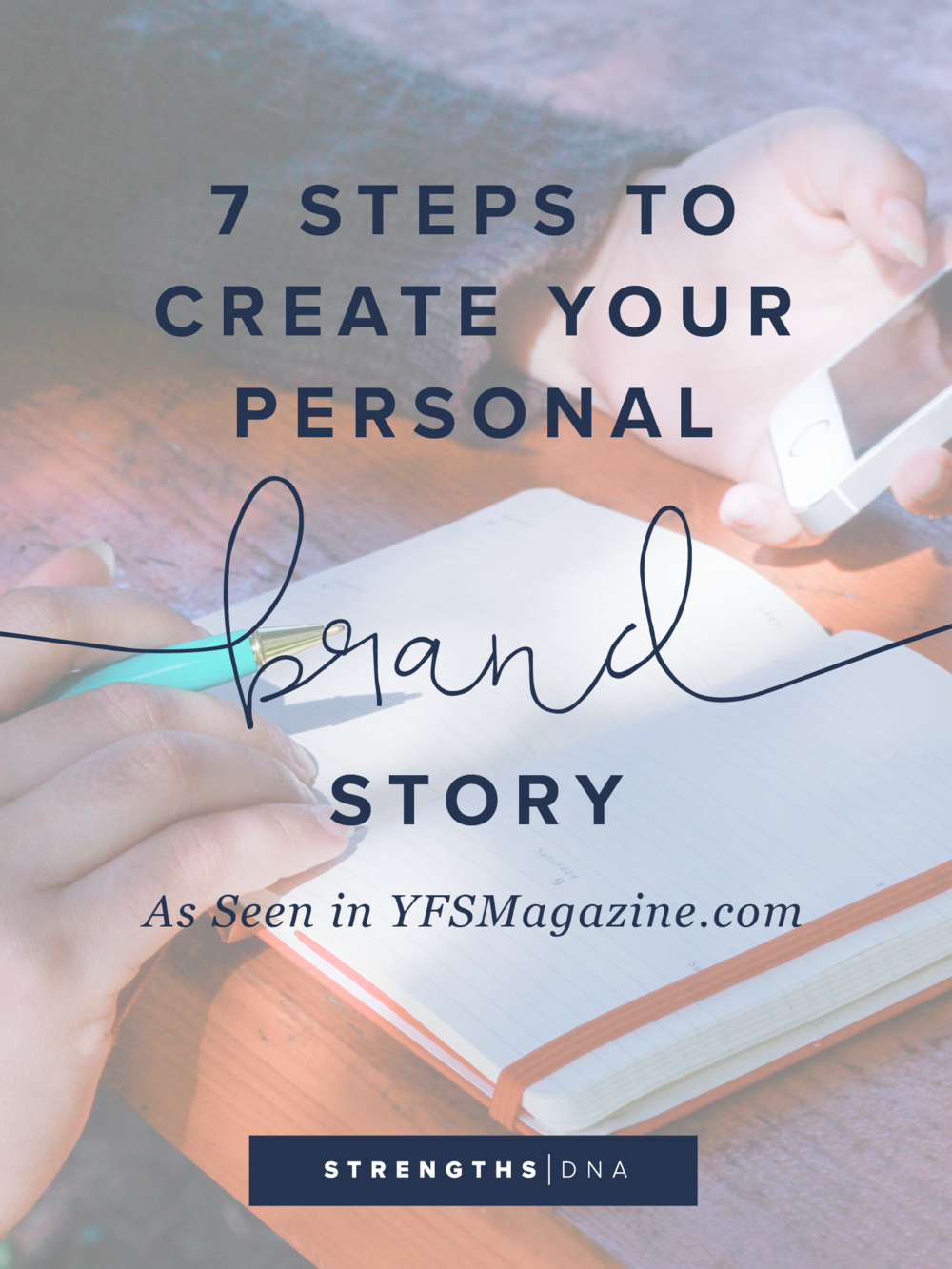 7 Steps to Create Your Personal Brand Story - As seen in YFSMagazine.com